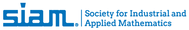 Society for Industrial and Applied Mathematics